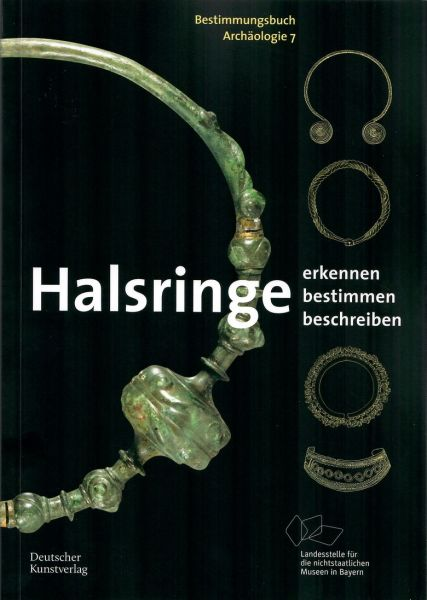 Bestimmungsbuch Halsringe Archäologie Band 7